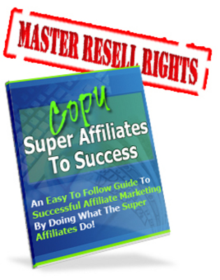 Pay for Copy The Super Affiliate To Success
