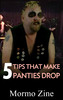 5 Tips That Make Panties Drop