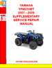 Thumbnail YAMAHA YFM250BT 2007 - 2009 SUPPLEMENTARY SERVICE REPAIR MAN