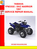 Thumbnail YAMAHA YFM350X - XKC WARRIOR 1997 SERVICE REPAIR MANUAL