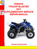 Thumbnail YAMAHA YFS200P BLASTER 2001 SUPPLEMENTARY SERVICE REPAIR MAN
