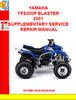 Thumbnail YAMAHA YFS200P BLASTER 2001 SUPPLEMENTARY SERVICE REPAIR MAN