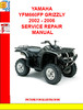 Thumbnail YAMAHA YFM660FP GRIZZLY 2002 - 2006 SERVICE REPAIR MANUAL