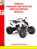 Thumbnail YAMAHA YFM660RN RNC RAPTOR SERVICE REPAIR MANUAL