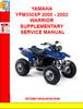 Thumbnail YAMAHA YFM350XP 2000 - 2002 WARRIOR SUPPLEMENTARY SERVICE MA