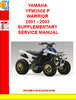 Thumbnail YAMAHA YFM350X P WARRIOR 2001 - 2003 SUPPLEMENTARY SERVICE M