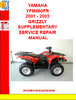 Thumbnail YAMAHA YFM660FR 2001 - 2003 GRIZZLY SUPPLEMENTARY SERVICE RE