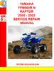 Thumbnail YAMAHA YFM660R N RAPTOR 2000 - 2002 SERVICE REPAIR MANUAL