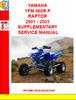 Thumbnail YAMAHA YFM 660R P RAPTOR 2001 - 2003 SUPPLEMENTARY SERVICE M