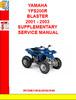 Thumbnail YAMAHA YFS200R BLASTER 2001 - 2003 SUPPLEMENTARY SERVICE MAN