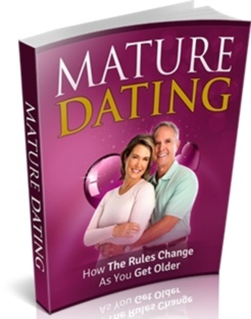 Pay for How The Rules Changes As You Get Older - Mature Dating ebook