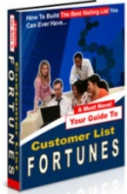 Pay for Customer List Fortunes - The Money is in The List