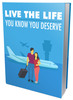Thumbnail Ebook Live the Life You Know You Deserve