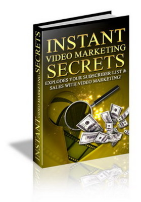 Pay for Instant Video Marketing Secrets-make money from videos
