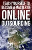 Thumbnail TEACH YOURSELF TO BECOME A MASTER OF ONLINE OUTSOURCING