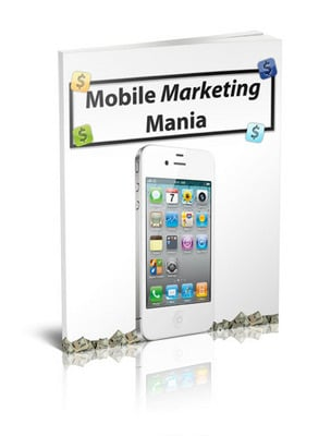 Pay for Mobile Marketing Mania Guide