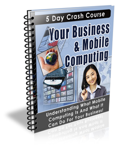 Thumbnail Your Business and Mobile Computing eCourse