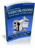 Thumbnail Video Blogging To Millions (Master Resell Rights)