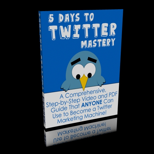 Pay for 5 Days To Twitter Mastery (Master Resell Rights)