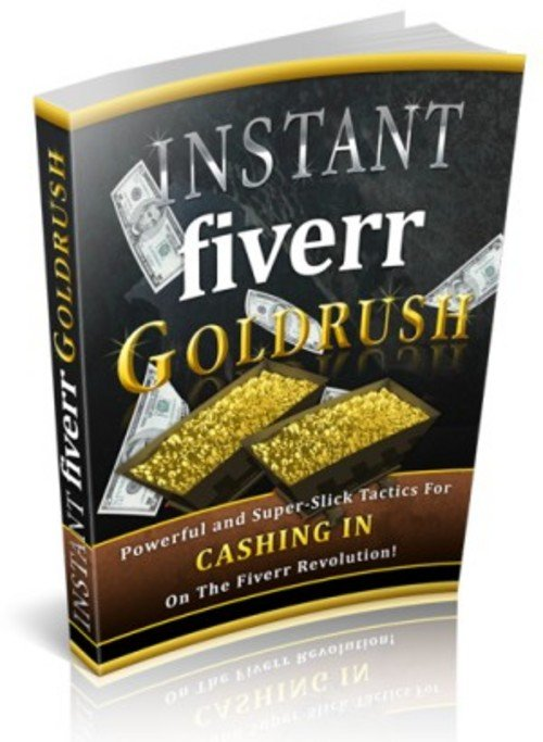 Pay for Instant Fiverr Goldrush (Master Resell Rights)
