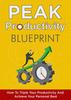 Thumbnail Peak Productivity Blueprint eBook & Tools