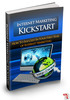Thumbnail Internet Marketing Kickstart (withMaster Resell Rights!)