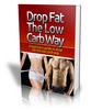 Thumbnail Drop Fat The Low Carb Way (PLR license)