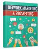 Thumbnail Network Marketing and Prospecting