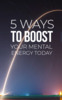 Thumbnail 5 Ways To Boost Your Mental Energy Today