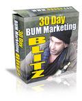 Thumbnail 30 Day Bum Marketing Blitz! (Master Resale Rights)
