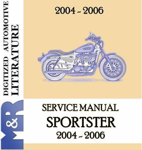 2004 2006 harley davidson sportster service shop manual. Black Bedroom Furniture Sets. Home Design Ideas