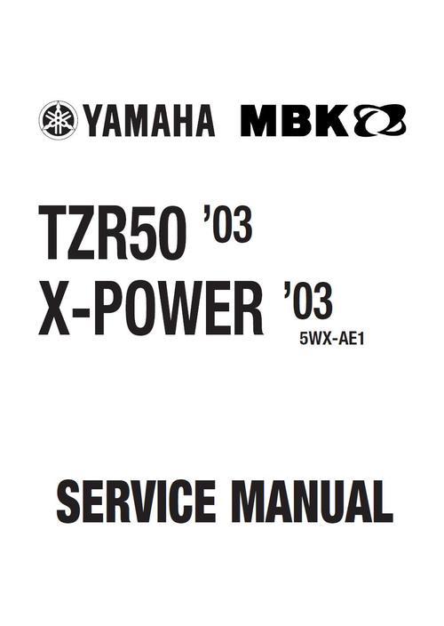 Pay for Yamaha TZR-50 , X-Power  , Service Repair Manual