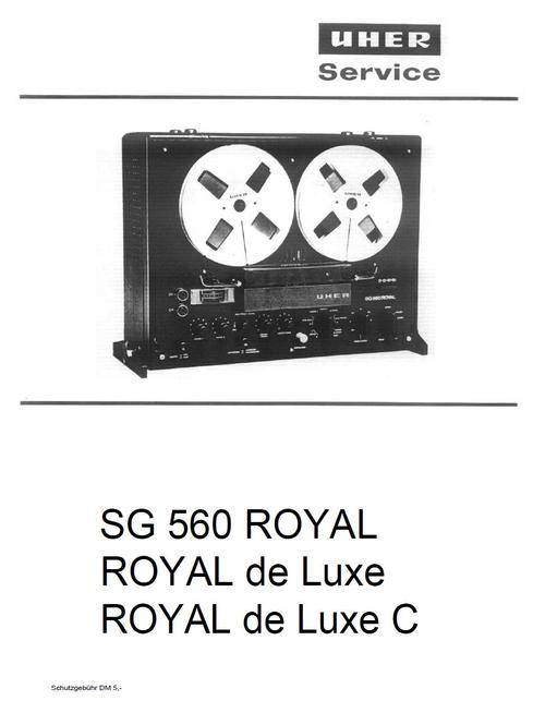 Pay for Uher SG-560 Royal & Deluxe & Deluxe C reel , Service Manual