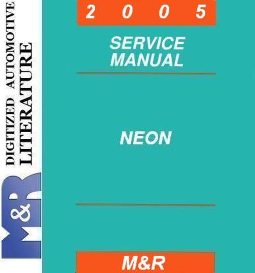 Pay for 2005 Neon Dodge PL , Service Manual