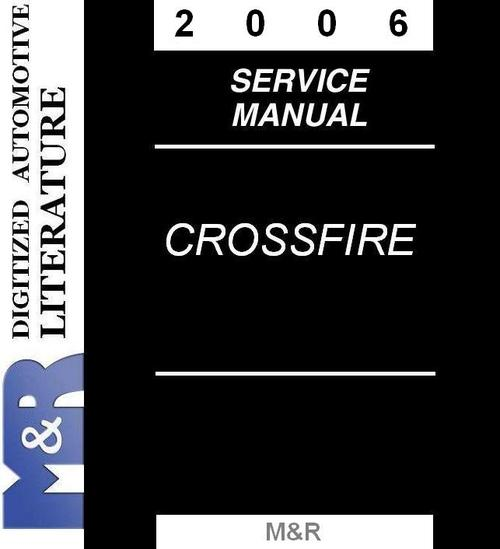 Pay for 2006 Chrysler Crossfire & Srt-6 Service Manual & Parts List
