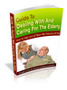 Guide To Dealing And Caring Elderly (MRR)