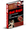 Thumbnail NEW!! Bed Bugs: How To Prevent And Treat This Threat (PLR)