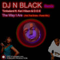 Thumbnail DJ N BLACK Remix - Timbaland ft. Keri Hilson And D.O.E. - The Way I Are - Not So Broke Power Remix