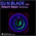 Thumbnail DJ N BLACK Remix - Elissa ft. Rayan - Fatet Seneen