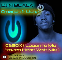 Pay for DJ N BLACK Remix - Omarion ft. Usher - Ice Box - Logon To My Frozen Heart Watt Remix