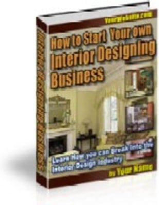 Start Your Own Interior Design Business Download Business