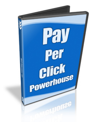 Pay for Pay Per Click Powerhouse + Master Resale Rights