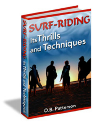 Pay for Surf Riding: Its Thrills and Techniques