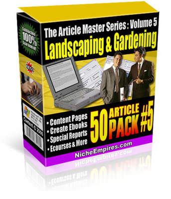 Pay for Article Master Series 5: 50 Landscaping & Gardening Articles