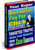 Thumbnail Your Super Quick and Easy Pay Per Click Guide