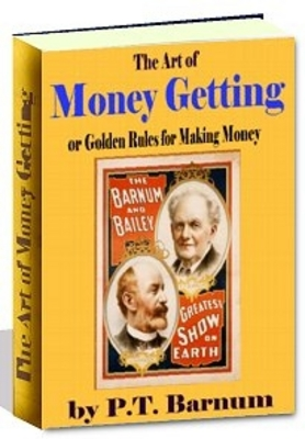 Pay for The Art of Money Getting  OR Golden Rules for Making Money