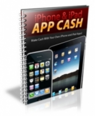 Pay for How to Make Cash with iPhone And iPad App with PLR