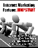 Thumbnail Internet Marketing Fortune Jumpstart