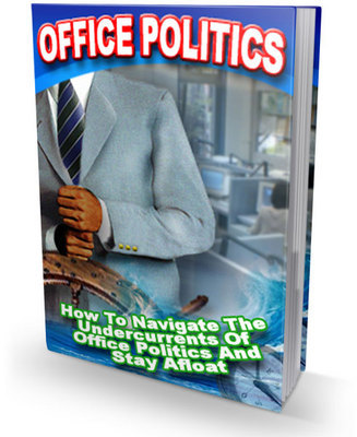 Pay for Office Politics: How to Navigate the Undercurrents of Office