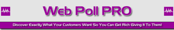 Pay for *NEW* Web Poll Pro With Resell Rights